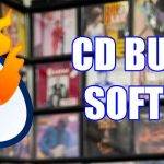 Best CD Burning Software (2020)
